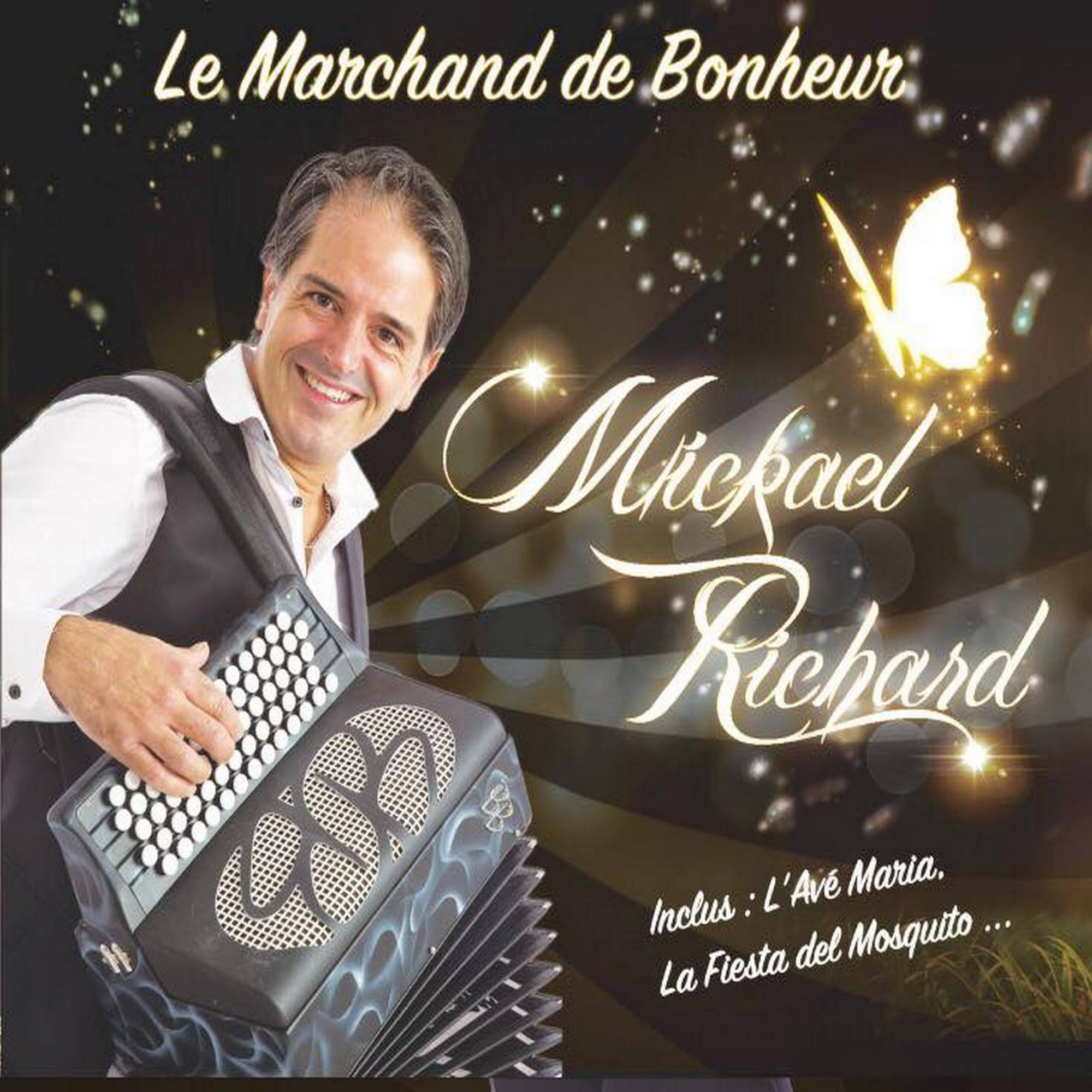 Album «Le Marchand de Bonheur » Mickael RICHARD